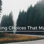 Making Choices That Matter