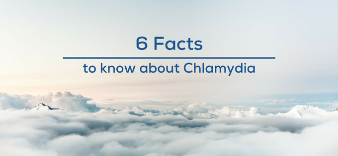 Chlamydia: 6 Facts You Need to Know