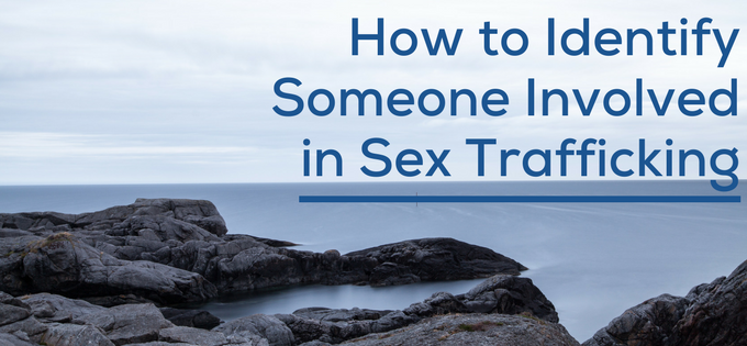 How to identify a sex trafficker