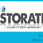 Clarity Banquets: Believe in Restoration