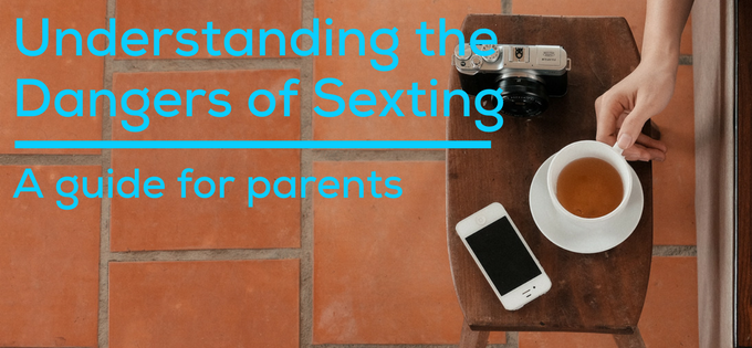 Understanding the Dangers of Sexting: A guide for parents