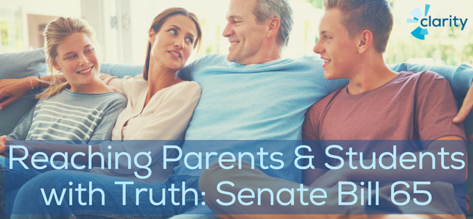 Reaching Parents and Students with Truth: Senate Bill 65